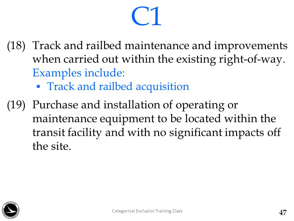 (18) Track and railbed maintenance and improvements when carried out within the existing right-of-way.