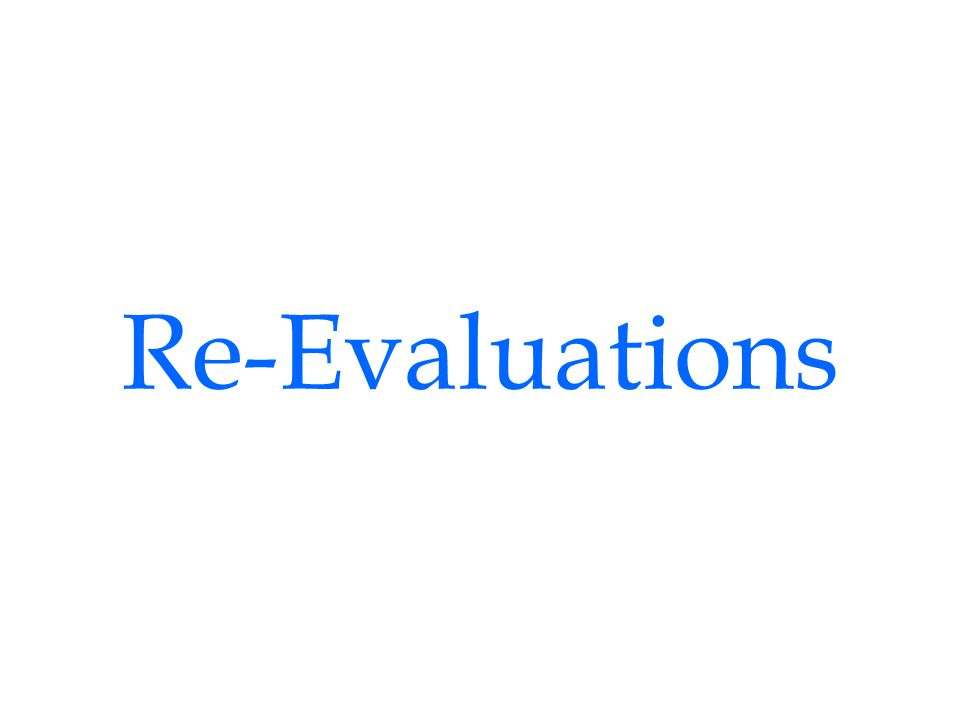 Re-Evaluations