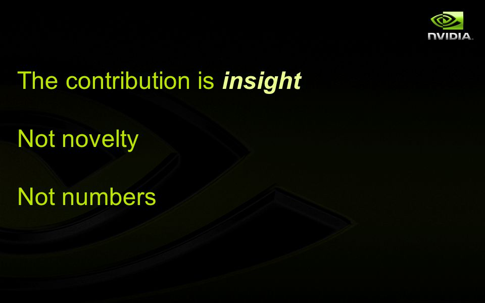 The contribution is insight Not novelty Not numbers