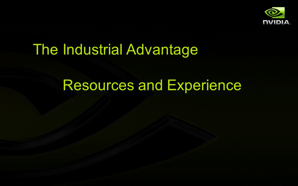 The Industrial Advantage Resources and Experience