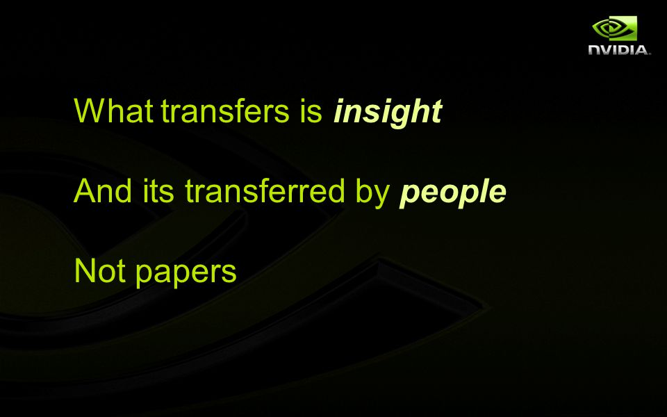 What transfers is insight And its transferred by people Not papers