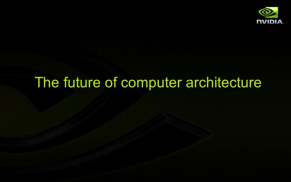 The future of computer architecture