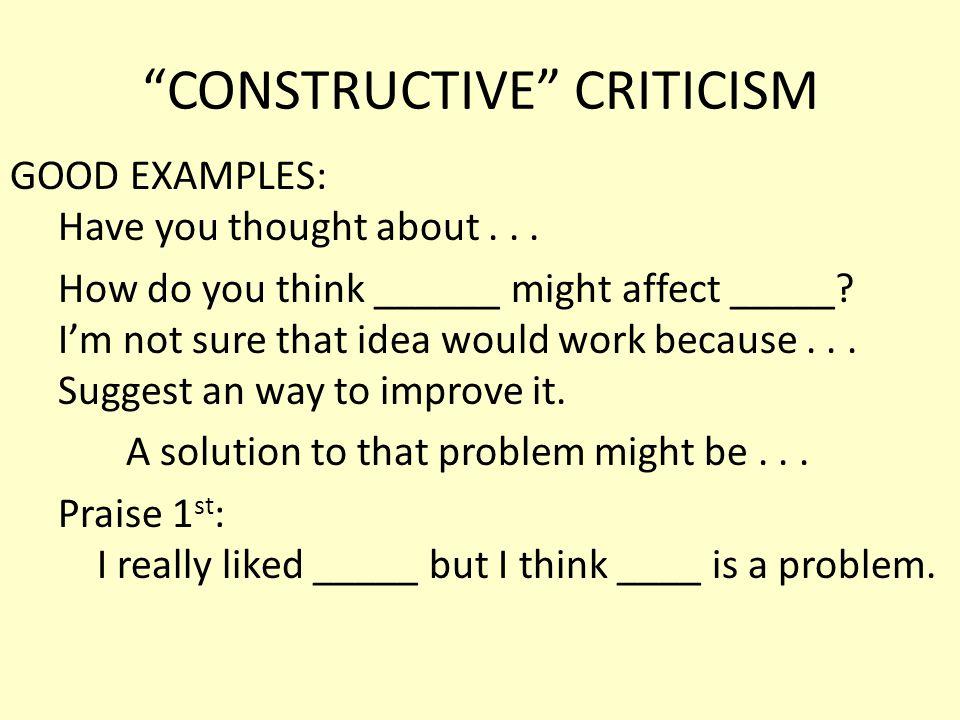 CONSTRUCTIVE CRITICISM BAD EXAMPLES: