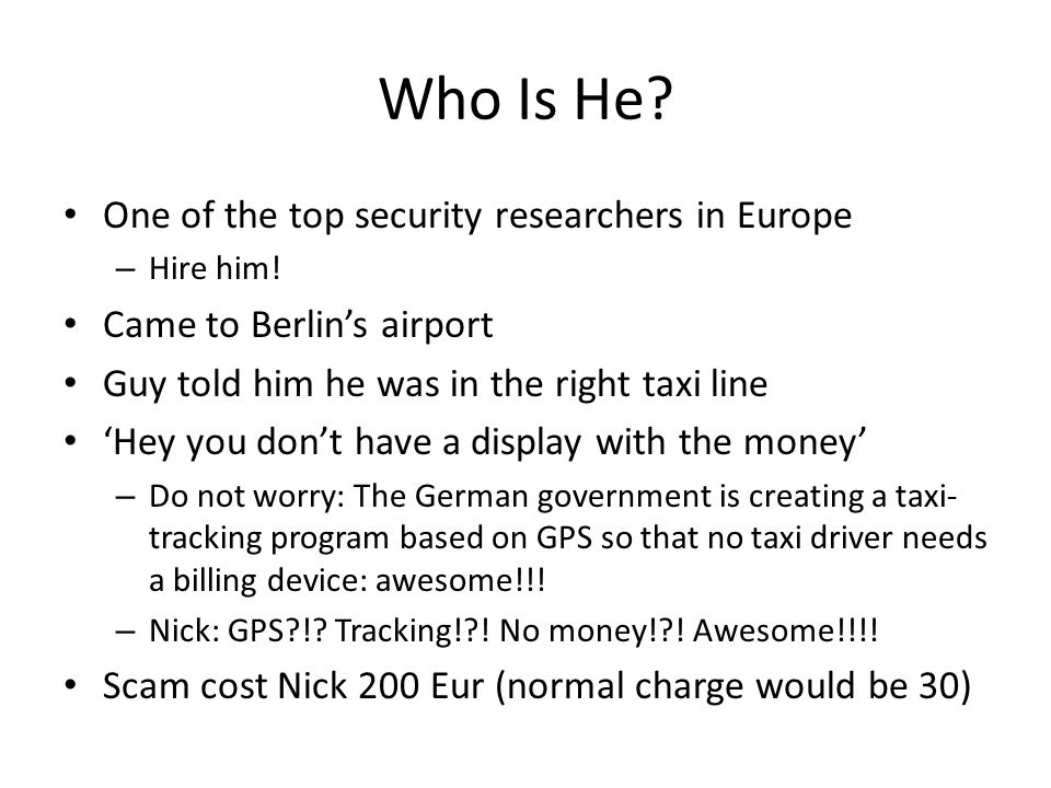 Who Is He. One of the top security researchers in Europe – Hire him.