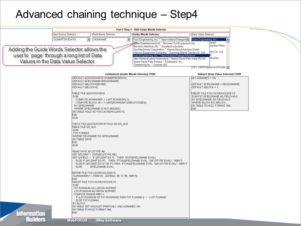 Advanced chaining technique – Step4 Copyright 2007, Information Builders.