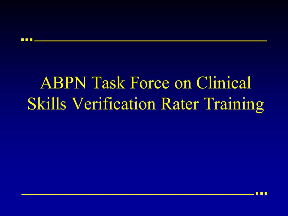 ABPN Task Force on Clinical Skills Verification Rater Training
