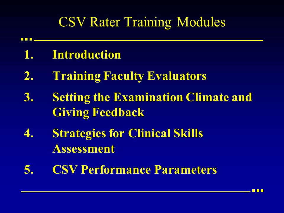 CSV Rater Training Modules 1.