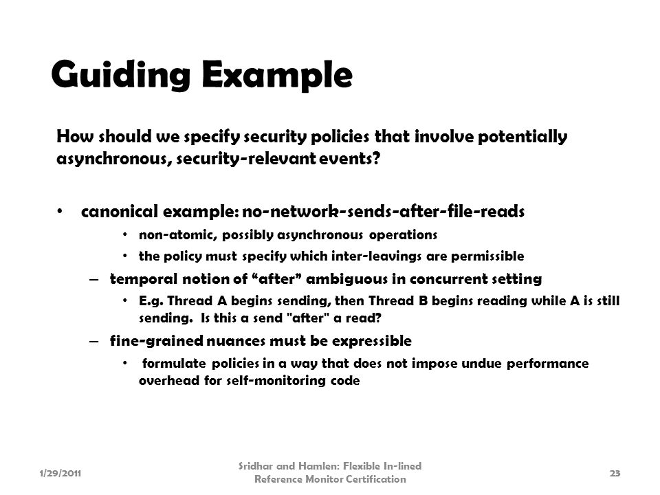 How should we specify security policies that involve potentially asynchronous, security-relevant events.