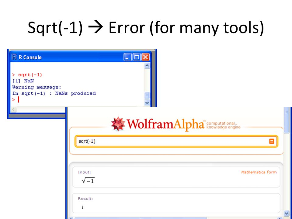 Sqrt(-1)  Error (for many tools)