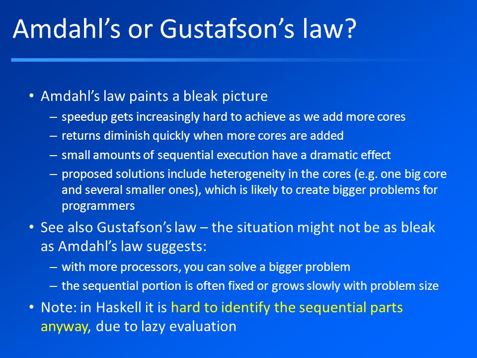 Amdahl's or Gustafson's law.