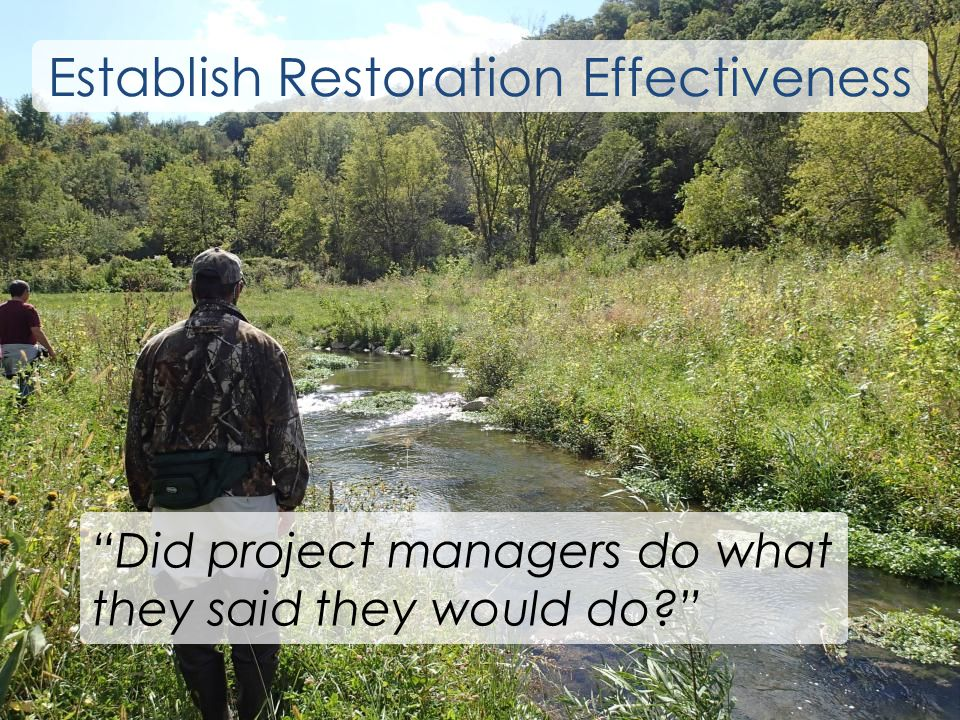 Did project managers do what they said they would do Establish Restoration Effectiveness