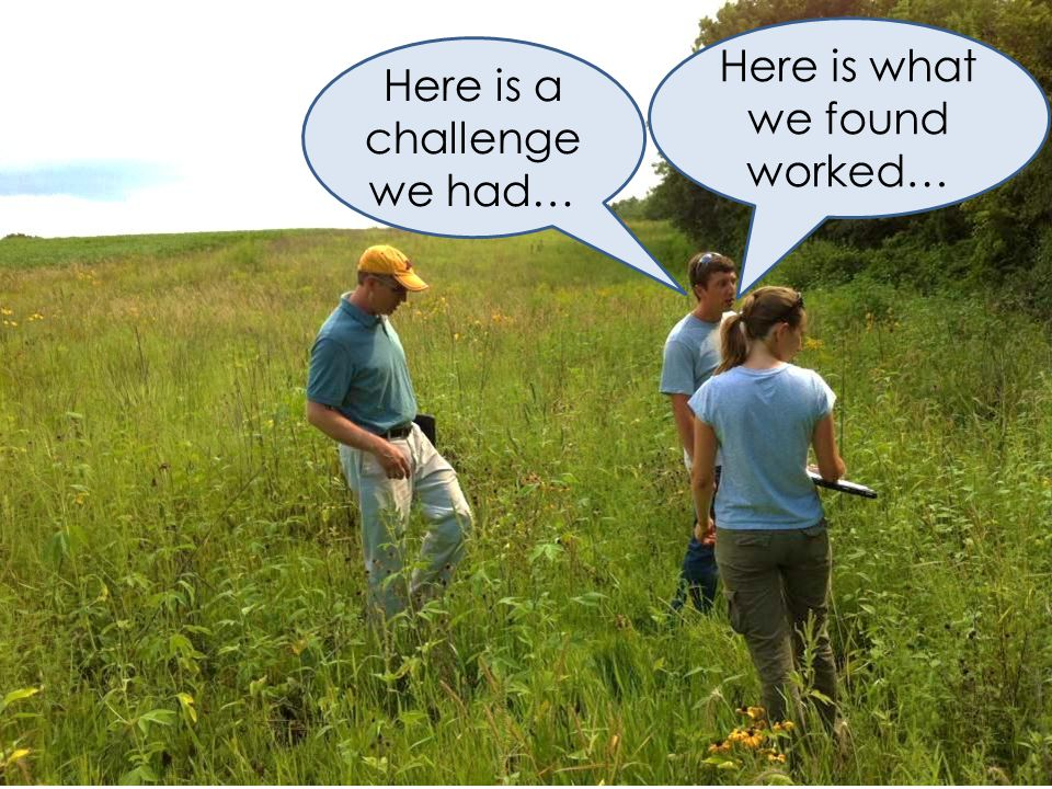 Here is a challenge we had… Here is what we found worked…