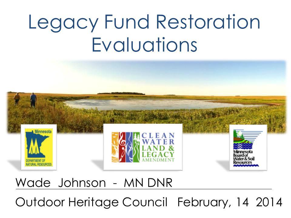 Restoration Evaluations Hit the Target Effective Restorations Continuous Improvement Restoration Effectiveness