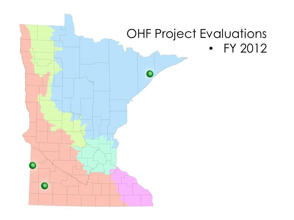 OHF Project Evaluations FY 2012 FY 2013