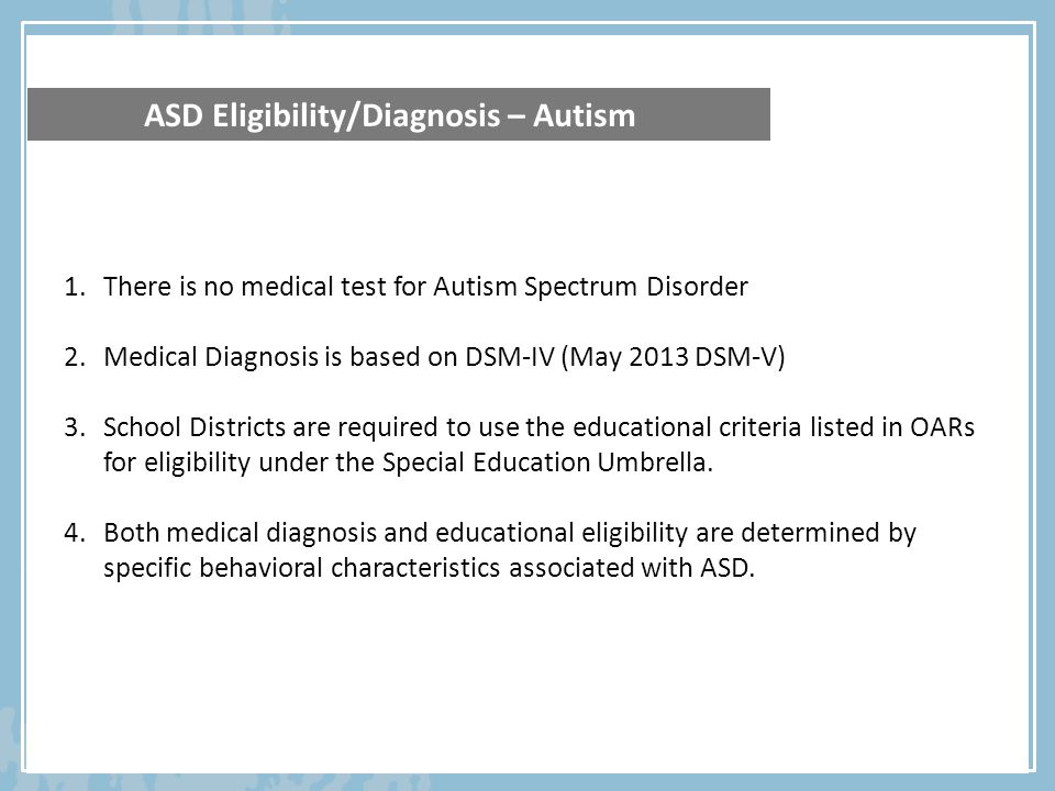 Education Eligibility Information – Autism Oregon School District Requirements 1.