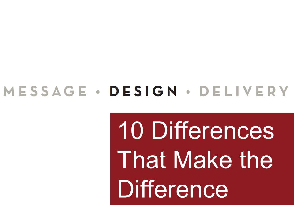 10 Differences That Make the Difference