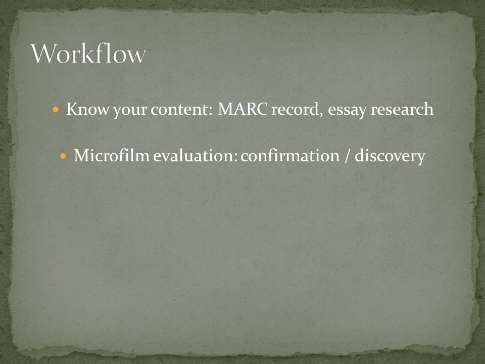 Microfilm evaluation: confirmation / discovery