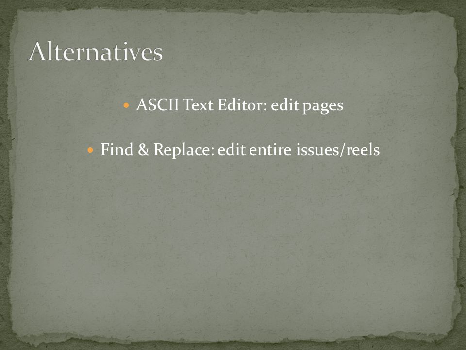Find & Replace: edit entire issues/reels