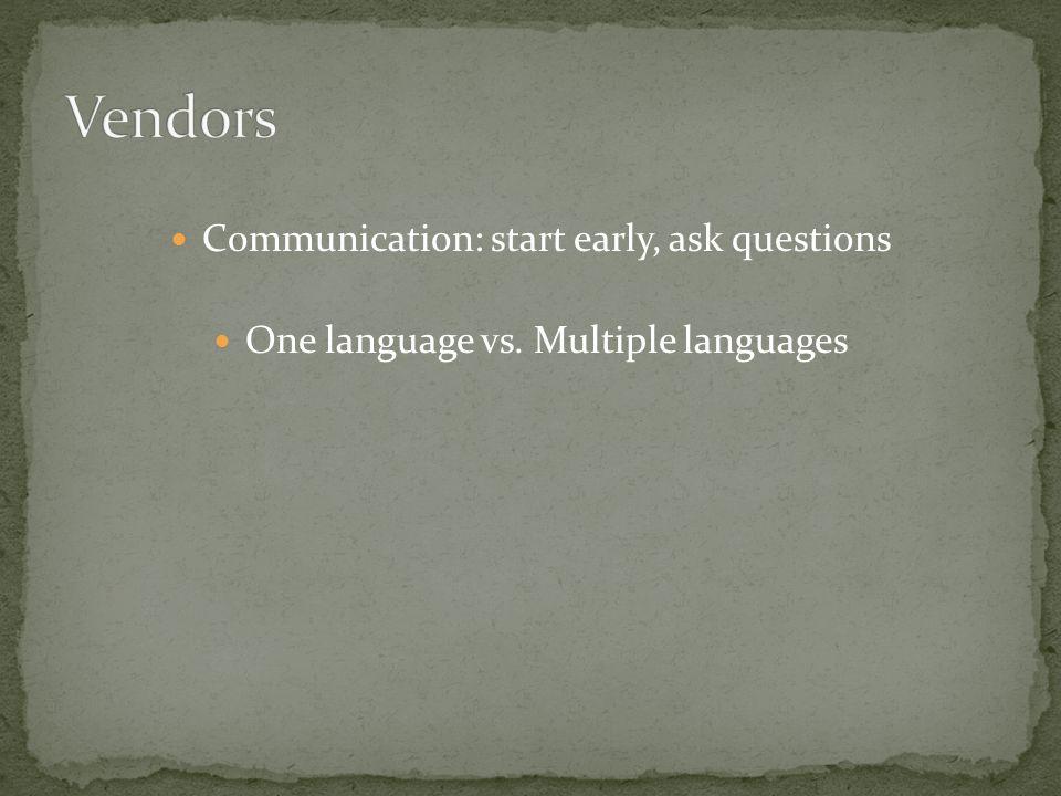 One language vs. Multiple languages