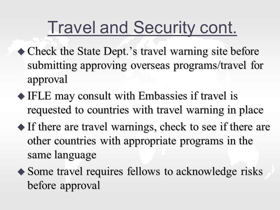 Travel and Security cont.