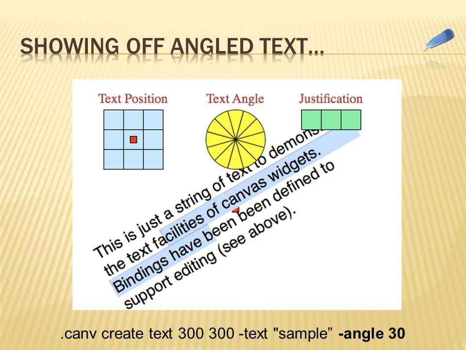.canv create text 300 300 -text sample -angle 30