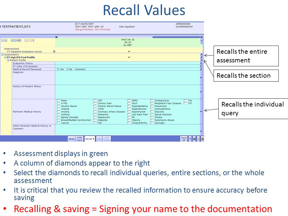 Recall Values Assessment displays in green A column of diamonds appear to the right Select the diamonds to recall individual queries, entire sections,