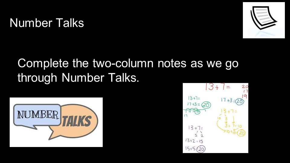 Complete the two-column notes as we go through Number Talks. Number Talks