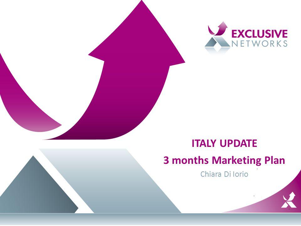 ITALY UPDATE 3 months Marketing Plan Chiara Di Iorio