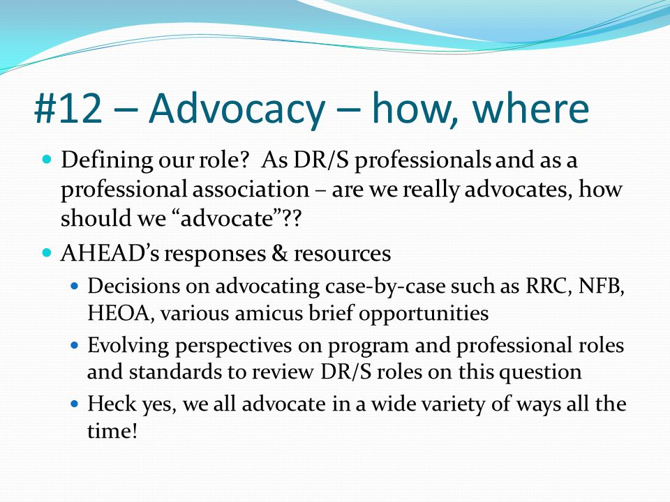 #12 – Advocacy – how, where Defining our role.