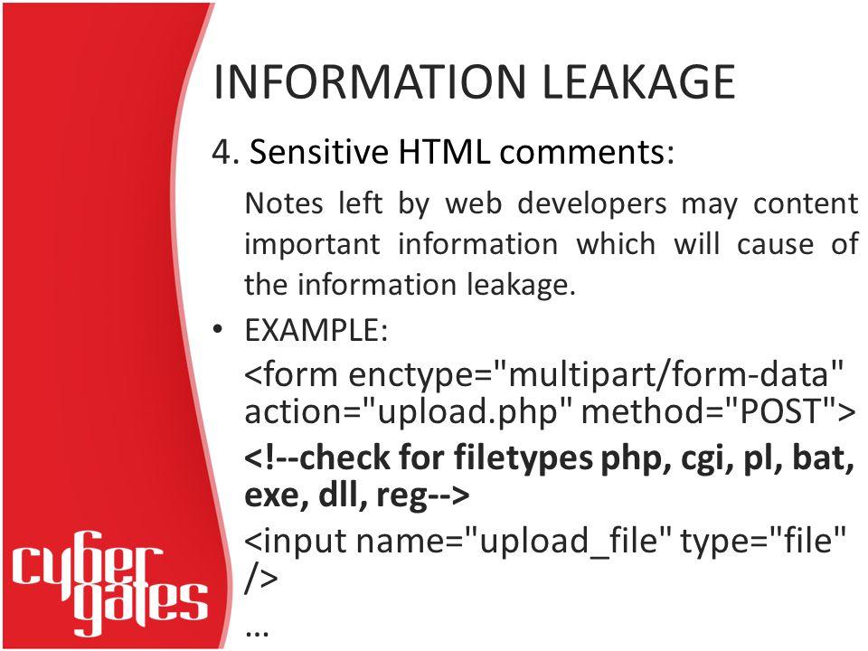 INFORMATION LEAKAGE 4.