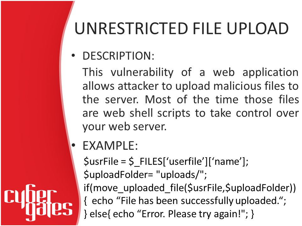 UNRESTRICTED FILE UPLOAD DESCRIPTION: This vulnerability of a web application allows attacker to upload malicious files to the server.