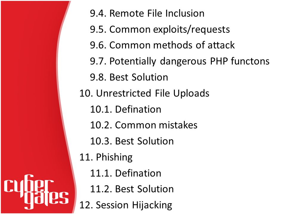 9.4. Remote File Inclusion 9.5. Common exploits/requests 9.6.