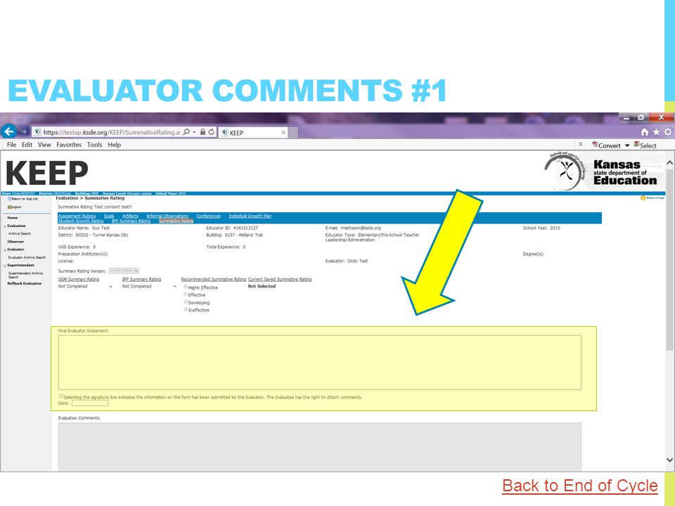 EVALUATOR COMMENTS #1 Back to End of Cycle