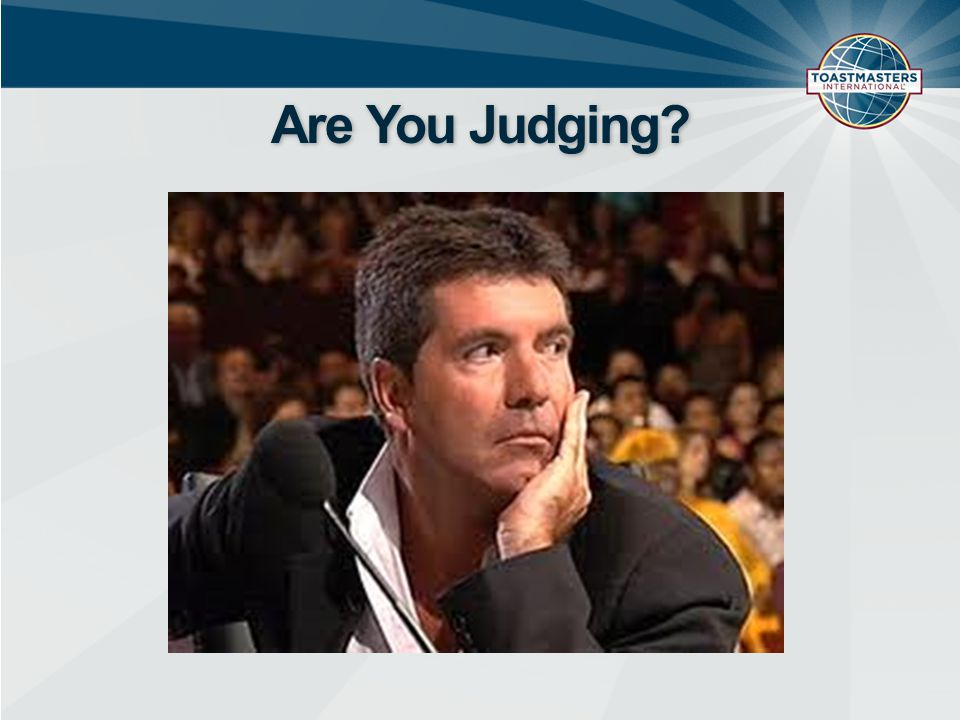 Are You Judging