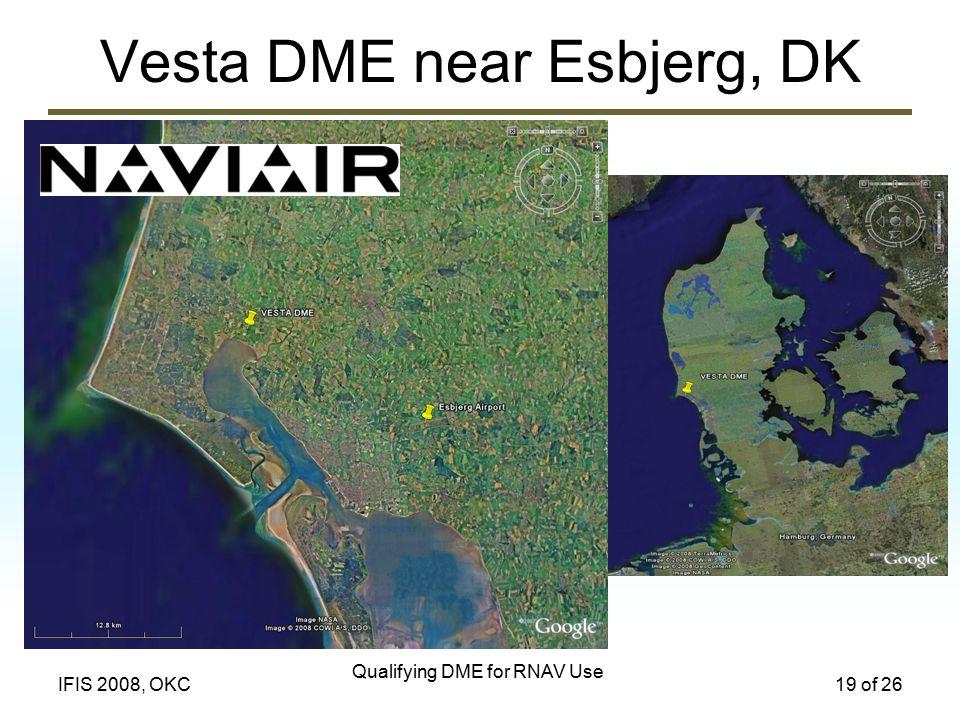 Qualifying DME for RNAV Use 19 of 26IFIS 2008, OKC Vesta DME near Esbjerg, DK