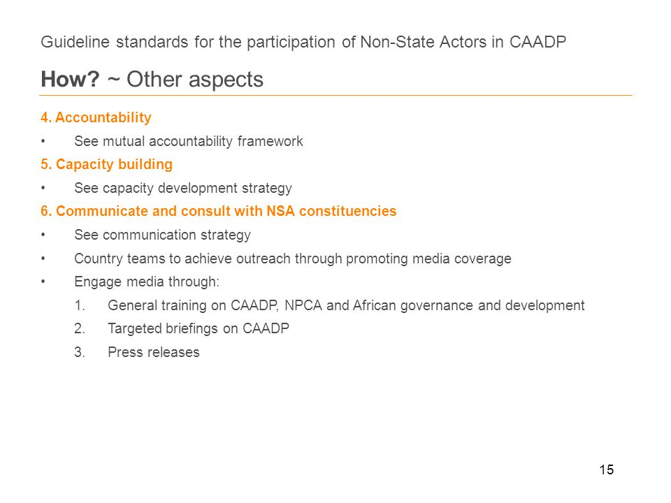 15 Guideline standards for the participation of Non-State Actors in CAADP How.