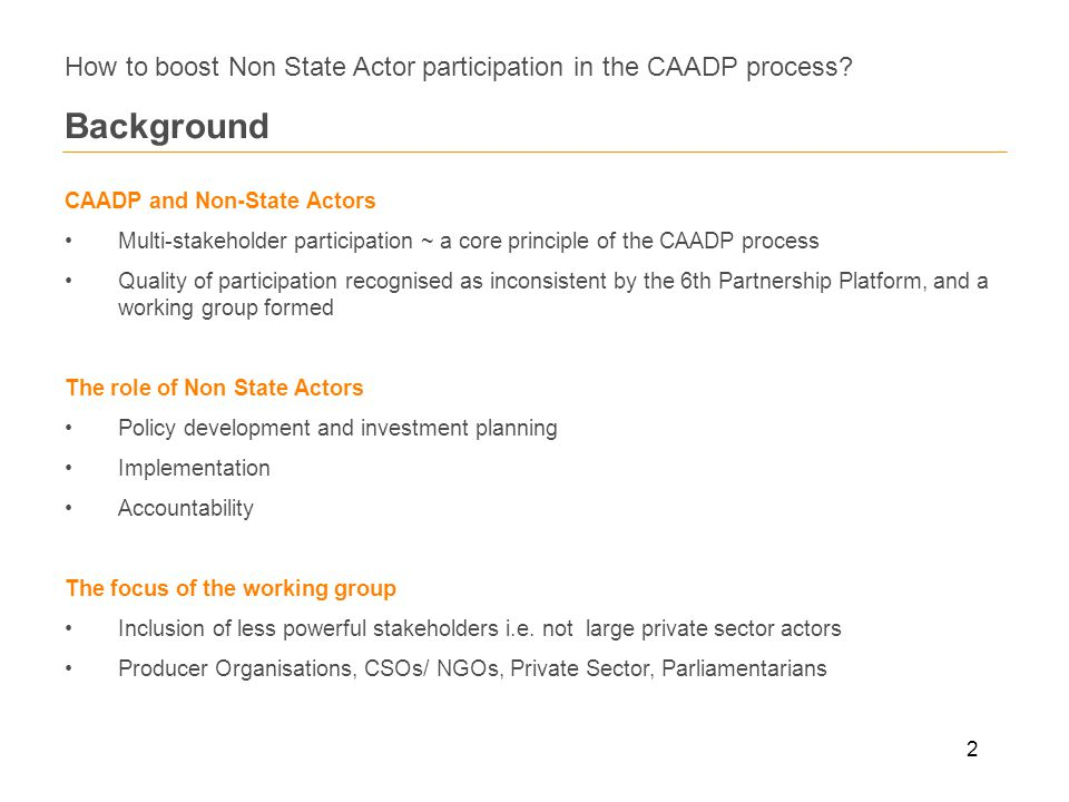 2 How to boost Non State Actor participation in the CAADP process.