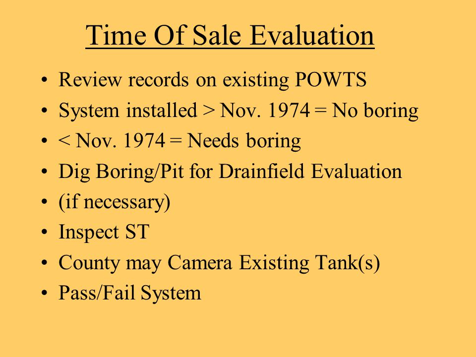 Time Of Sale Evaluation Review records on existing POWTS System installed > Nov.
