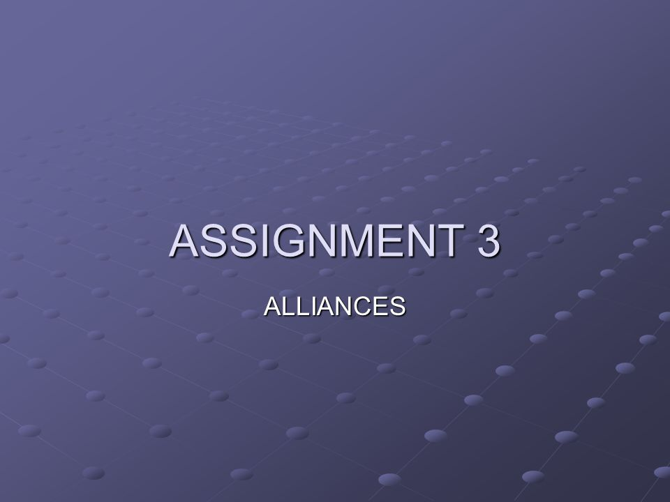 ALLIANCES ASSIGNMENT 3