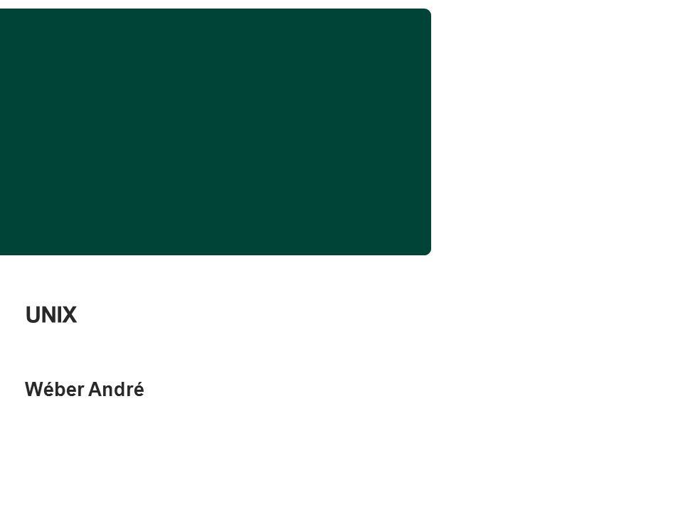 UNIX Wéber André