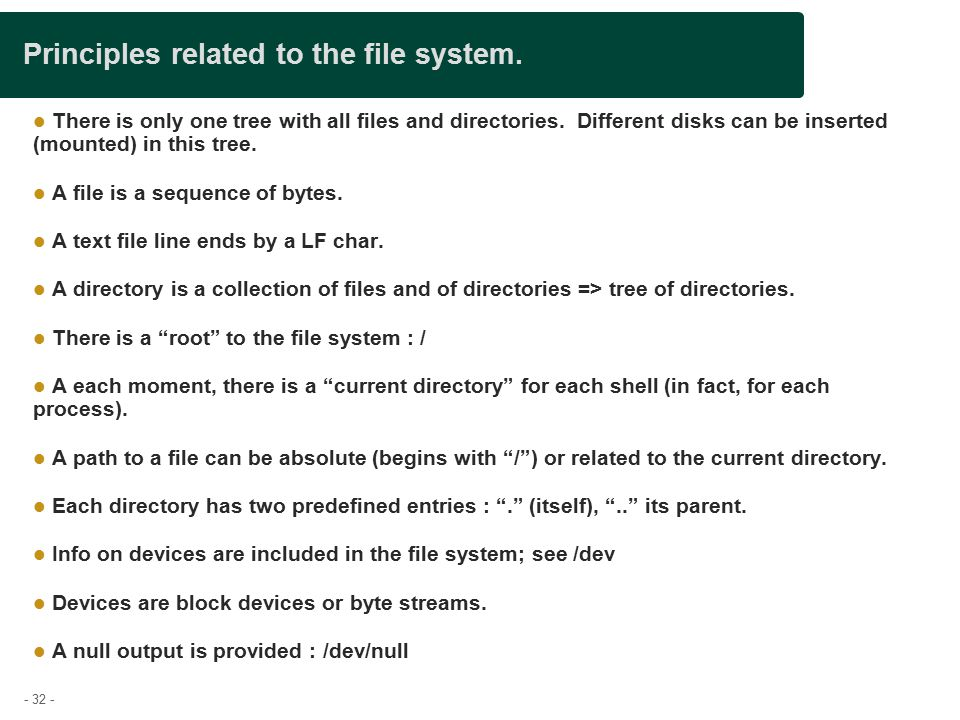 - 32 - Principles related to the file system.