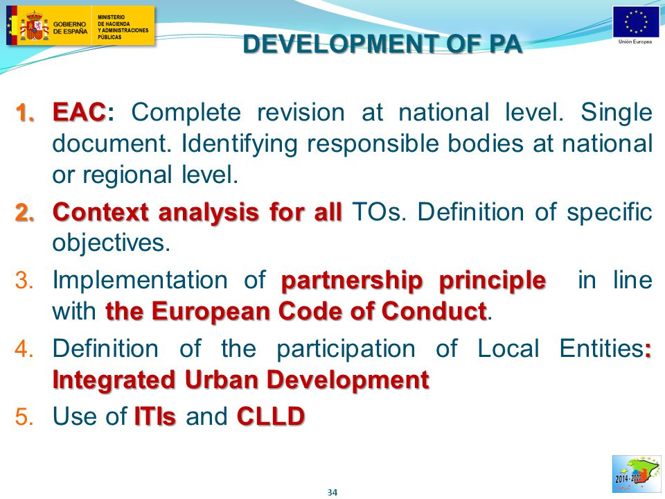 DEVELOPMENT OF PA 1. EAC 1. EAC: Complete revision at national level.