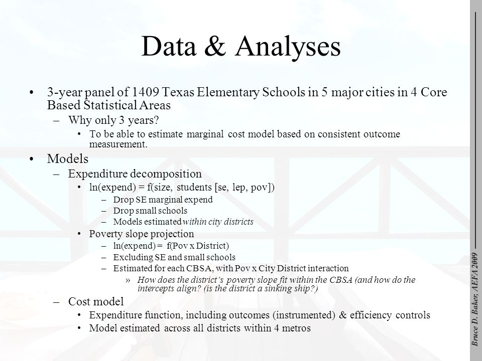 Data & Analyses 3-year panel of 1409 Texas Elementary Schools in 5 major cities in 4 Core Based Statistical Areas –Why only 3 years? To be able to est