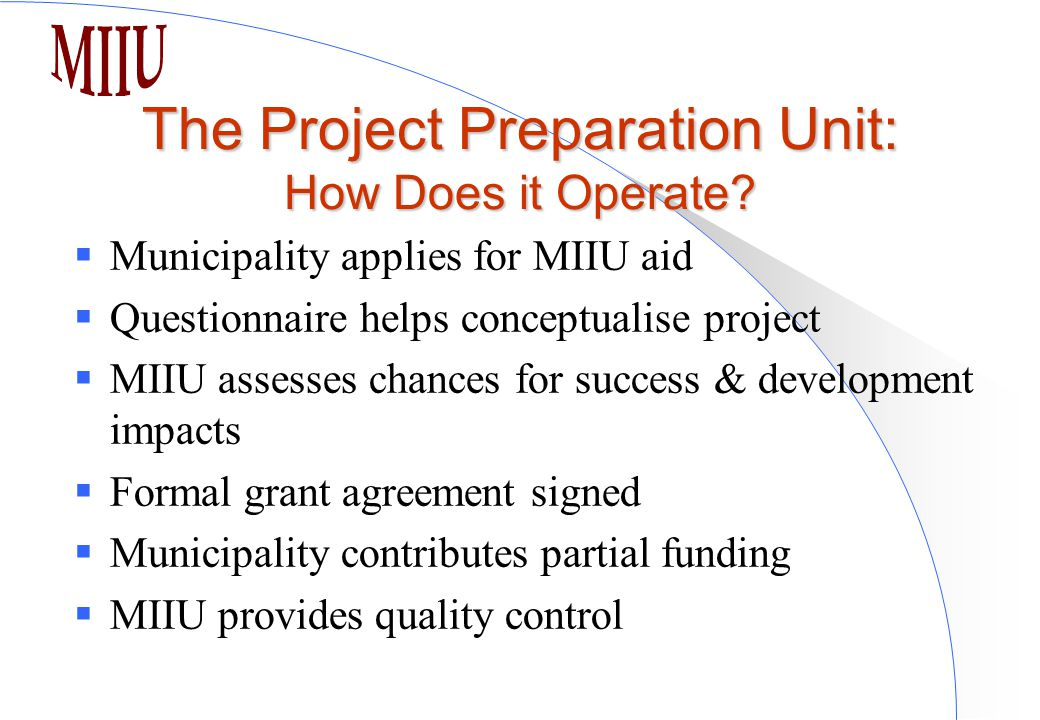 The Project Preparation Unit: How Does it Operate.