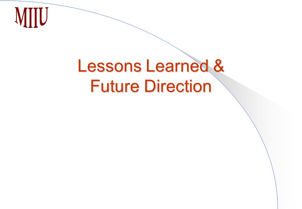 Lessons Learned & Future Direction