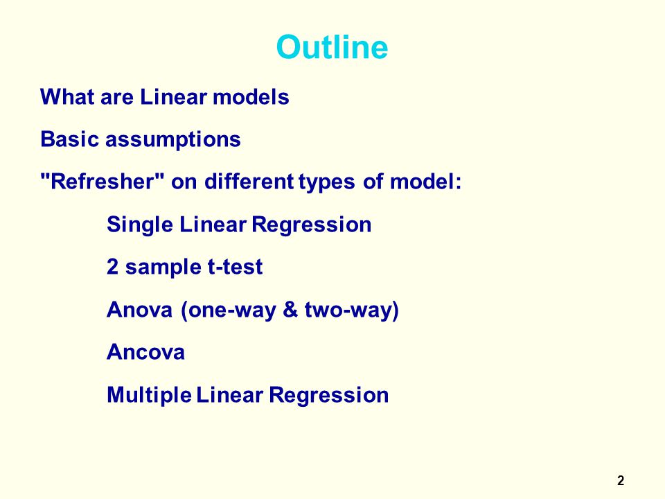 3 What are linear models .