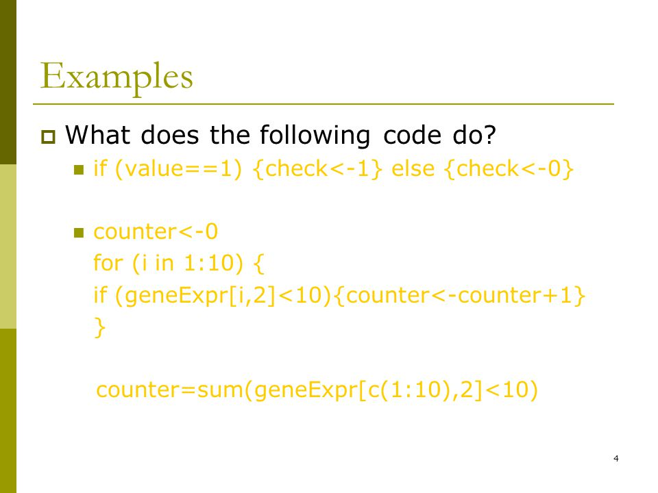4 Examples  What does the following code do.