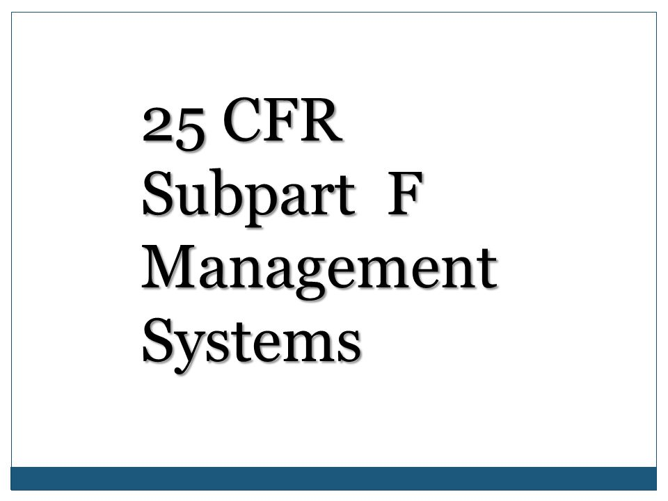 25 CFR Subpart F Management Systems